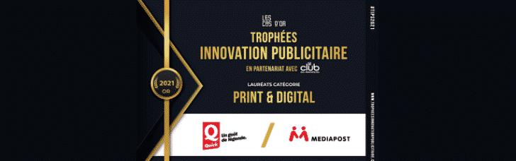 [Trophées de l'Innovation Publicitaire 2021] MEDIAPOST et QUICK reçoivent le Cas d'OR Print & Digital